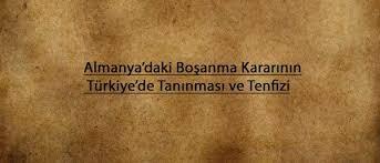 ALMAN MAHKEMESİ KARARININ TANIMA TENFİZİ
